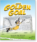 Cover image for the english children's book, The Golden Goal