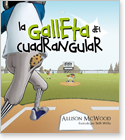 Cover image for the english children's book, La Galleta del Cuadrangular