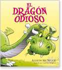 Cover image for the english children's book, El Dragón Odioso