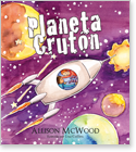 Cover image for the english children's book, Planeta Crutón