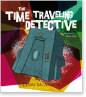 Cover image for personalized children's book, The Time Traveling Detective